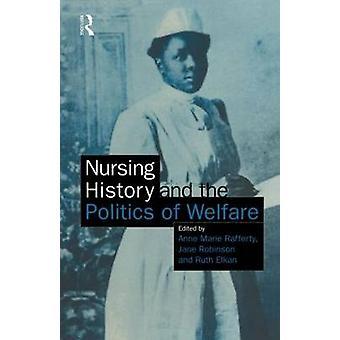 看護の歴史と・ ラファーティ ・ アン ・ マリーによって福祉の政治