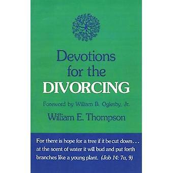 Dévotions pour le divorce par Thompson & E. William
