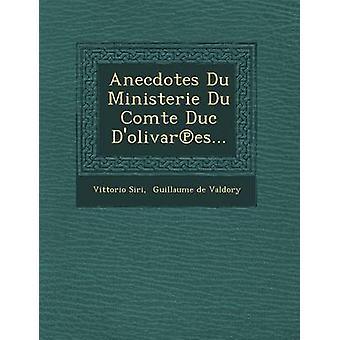 Anekdoter Du Ministerie Du Comte Duc Dolivares... av Siri & Vittorio