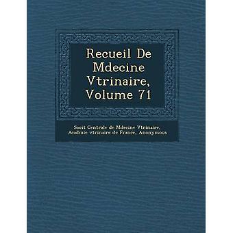 Recueil de M Decine V T Rinaire tome 71 par Soci T.