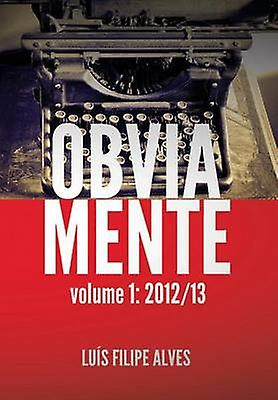 Obviamente Vol. 1 201213 by Alves & Luis Filipe