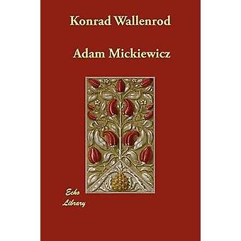 Konrad Wallenrod por Mickiewicz y Adán