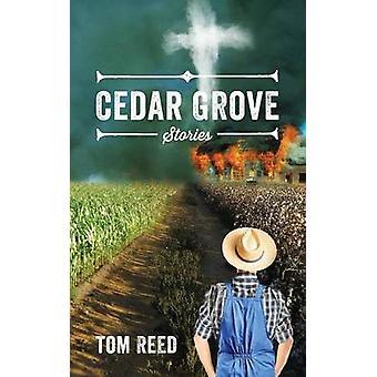 Cedar Grove verhalen door Reed & Tom
