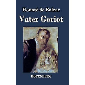 Vater Goriot di Honor de Balzac