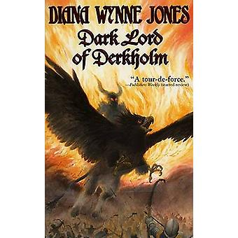 Dark Lord of Derkholm by Diana Wynne Jones - 9780064473361 Book