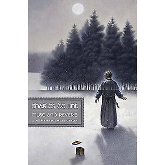Muse and Reverie by Charles de Lint - 9780765323415 Book