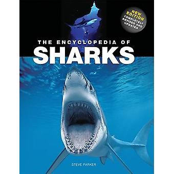 The Encyclopedia of Sharks by Steve Parker - 9781554074099 Book