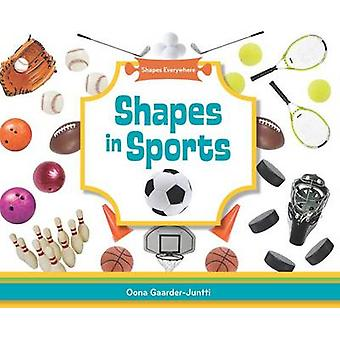 Shapes in Sports by Oona Gaarder-Juntti - 9781617834158 Book
