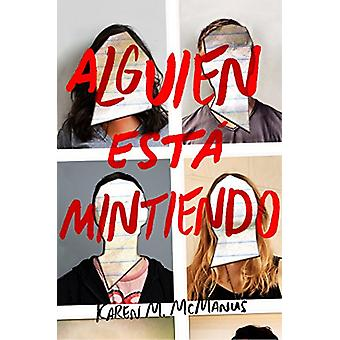 Alguien Esta Mintiendo / One of Us Is Lying by Karen McManus - 978842