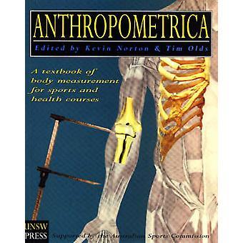 Anthropometrica - en lärobok i kroppen mätning för sport och hälsa