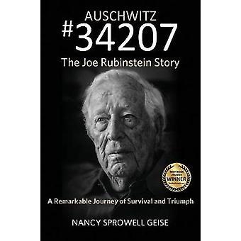 Auschwitz 34207 het verhaal van Joe Rubinstein door Geise & Nancy Sprowell