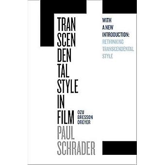 Transcendental Style in Film by Schrader Paul