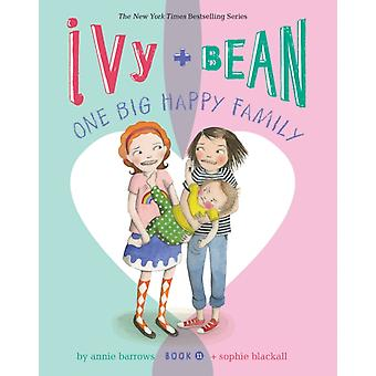 Ivy and Bean One Big Happy Family Book 11 by Annie Barrows