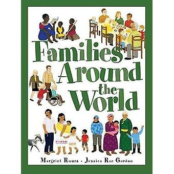 Families Around The World by Margriet Ruurs & Illustrated by Jessica Rae Gordon