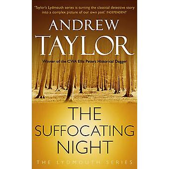 Suffocating Night by Andrew Taylor