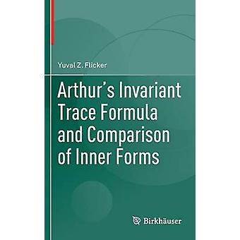 Arthurs Invariant Trace Formula and Comparison of Inner Forms by Flicker & Yuval