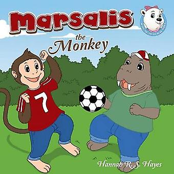Marsalis the Monkey by Hayes & R. S. Hannah
