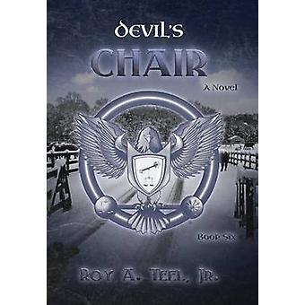 Devils Chair by Teel Jr & Roy A