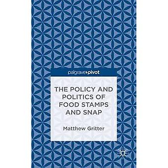 The Policy and Politics of Food Stamps and SNAP by Gritter & Matthew