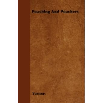 Poaching and Poachers by Various