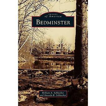 Bedminster by Schleicher & William A.