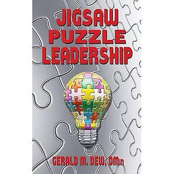 Jigsaw Puzzle Leadership by Dew & DMin Gerald M.