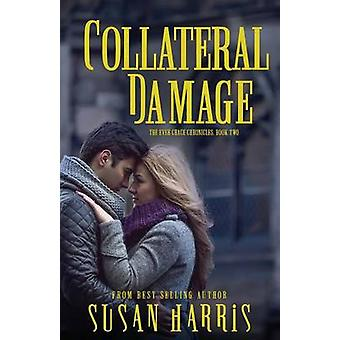 Collateral Damage by Harris & Susan