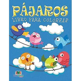 Pajaros Libro Para Colorear by Masters & Neil