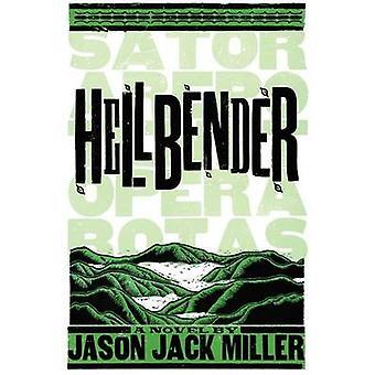 Hellbender by Miller & Jason Jack