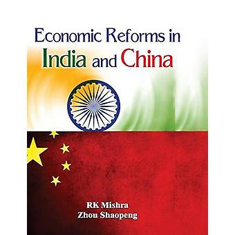 Economic Reforms in India and China by Mishra & Dr. R. K.