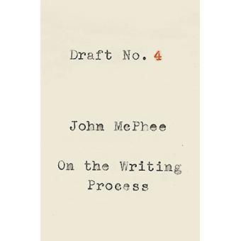 Projet no 4 - On the Writing Process par John McPhee - 9780374537975 Bo