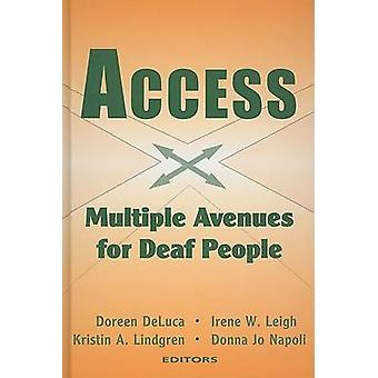Access - Multiple Avenues for Deaf People by Doreen Deluca - 97815636