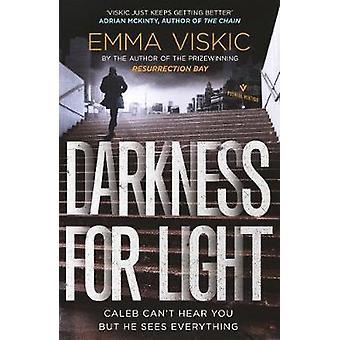 Darkness for Light by Emma Viskic - 9781782275435 Book