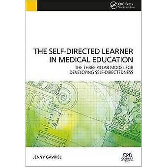 The Self-Directed Learner - The Three Pillar Model of Self-Directedne