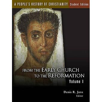 A People's History of Christianity - 1 - From the Early Church to the R