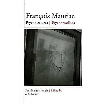 Francois Mauriac : Psycholectures/Psychoreadings