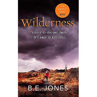 Wilderness - A dark and addictive thriller that you won't be able to p