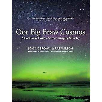 Oor Big Braw Cosmos by Rab Wilson - 9781913025052 Book