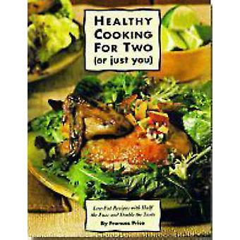 (I) Healthy Cooking for Two P/ by Price - 9780875964485 Book
