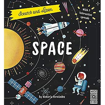 Scratch and Learn Space - With 7 interactive spreads by Victoria Ferna