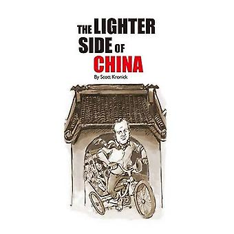 The Lighter Side of China by Scott Kronick - 9780992762506 Book