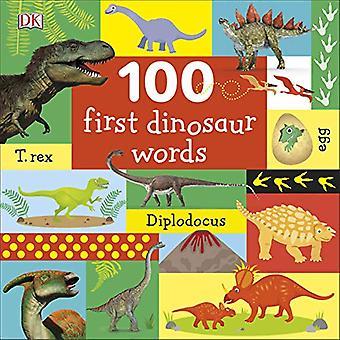 100 First Dinosaur Words by DK - 9780241375587 Book