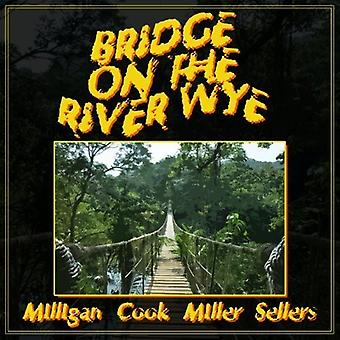 Milligan, Spike / Cook, Peter / Miller, Jonathan - Bridge on the River Wye [CD] USA import
