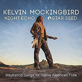 Kevin Mockingbird - Night Echo - Star Seed - Mediation Songs for [CD] USA import