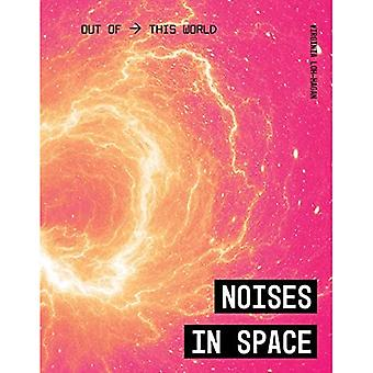 Noises in Space (Out of This World)