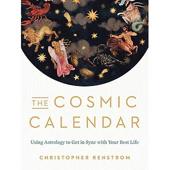 The Cosmic Calendar by Renstrom & Christopher Christopher Renstrom