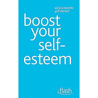 Boost Your Self-Esteem - Flash by Christine Wilding - 9781444128956 Bo