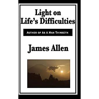 Light on Life's Difficulties by James Allen - 9781515434382 Book