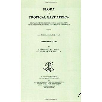 Trooppisen Itä-Afrikan kasvisto - Ptaeroxylaceae (1996) - 9789061913757