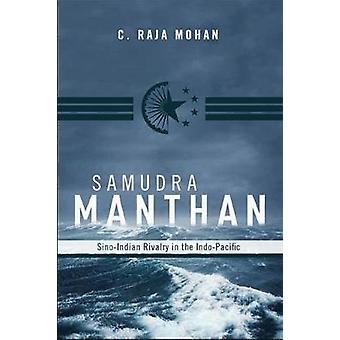 Samudra Manthan by C. Raja Mohan